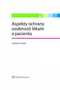 Aspekty ochrany osobnosti lékaře a pacienta (E-kniha)