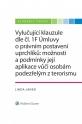 Vylučující klauzule dle čl. 1F Úmluvy o právním postavení uprchlíků: možnosti a podmínky její aplikace vůči osobám podezřelým z terorismu (E-kniha)