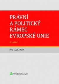 Právní a politický rámec Evropské unie - 5. vydání (E-kniha)