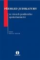 Přehled judikatury ve věcech podílového spoluvlastnictví (E-kniha)