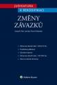 Judikatura k rekodifikaci - Změny závazků (Balíček - Tištěná kniha + E-kniha WK eReader)