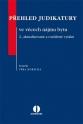 Přehled judikatury ve věcech nájmu bytu. 2., aktualizované a rozšířené vydání (Balíček - Tištěná kniha + E-kniha WK eReader)