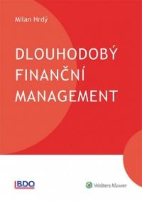 Dlouhodobý finanční management (Balíček - Tištěná kniha + E-kniha Smarteca + soubory ke stažení)