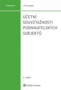 Účetní souvztažnosti podnikatelských subjektů - 3. vydání (Balíček - Tištěná kniha + E-kniha Smarteca + soubory ke stažení)
