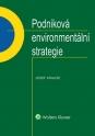 Podniková environmentální strategie (Balíček - Tištěná kniha + E-kniha Smarteca + soubory ke stažení)