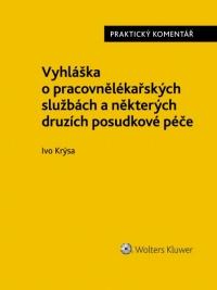 Vyhláška o pracovnělékařských službách a některých druzích posudkové péče. Praktický komentář (Balíček - Tištěná kniha + E-kniha Smarteca)