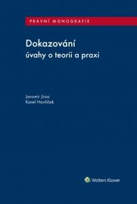 Dokazování (úvahy o teorii a praxi)