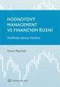 Hodnotový management ve finančním řízení (Balíček - Tištěná kniha + E-kniha WK eReader)