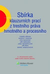 Sbírka klauzurních prací z trestního práva hmotného a procesního (E-kniha)