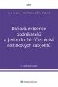 Daňová evidence podnikatelů a jednoduché účetnictví neziskových subjektů, 3. rozšířené vydání (Balíček - Tištěná kniha + E-kniha Smarteca + soubory ke stažení)