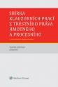 Sbírka klauzurních prací z trestního práva hmotného a procesního - 4. vydání (E-kniha)