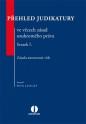 Přehled judikatury ve věcech zásad soukromého práva. Svazek I. Zásada autonomie vůle (E-kniha)
