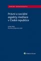 Právní a sociální aspekty mediace v České republice (Balíček - Tištěná kniha + E-kniha Smarteca + soubory ke stažení)