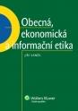 Obecná, ekonomická a informační etika