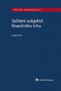 Selhání subjektů finančního trhu (Balíček - Tištěná kniha + E-kniha Smarteca + soubory ke stažení)