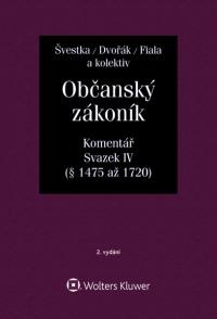 Občanský zákoník (zák. č. 89/2012 Sb.). Komentář. Svazek IV. (dědické právo) - 2. vydání