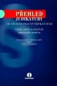 Přehled judikatury ve věcech pracovněprávních. Vznik, změna a skončení pracovního poměru, 2., aktualizované a rozšířené vydání