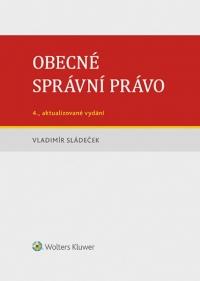 Obecné správní právo – 4., aktualizované vydání (Balíček - Tištěná kniha + E-kniha Smarteca + soubory ke stažení)