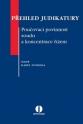 Přehled judikatury: Poučovací povinnost soudu a koncentrace řízení