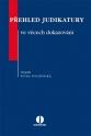 Přehled judikatury ve věcech dokazování (Balíček - Tištěná kniha + E-kniha Smarteca)