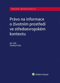 Právo na informace o životním prostředí ve středoevropském kontextu
