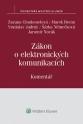 Zákon o elektronických komunikacích. Komentář (E-kniha)