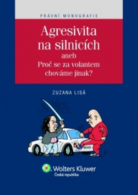Agresivita na silnicích aneb Proč se za volantem chováme jinak? (Balíček - Tištěná kniha + E-kniha WK eReader)
