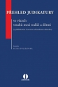 Přehled judikatury ve věcech vztahů mezi rodiči a dětmi (s přihlédnutím k novému občanskému zákoníku) (Balíček - Tištěná kniha + E-kniha WK eReader)