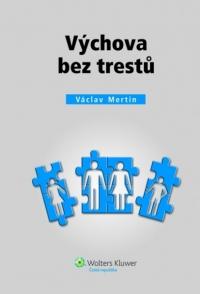 Výchova bez trestů (Balíček - Tištěná kniha + E-kniha)
