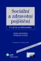 Sociální a zdravotní pojištění - úvod do problematiky, 2., aktualizované a rozšířené vydání