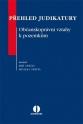 Přehled judikatury ve věcech občanskoprávních vztahů k pozemkům (E-kniha)