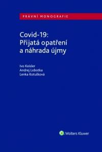 Covid-19: Přijatá opatření a náhrada újmy (Balíček - Tištěná kniha + E-kniha Smarteca + soubory ke stažení)