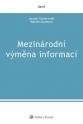 Mezinárodní výměna informací (Balíček - Tištěná kniha + E-kniha Smarteca + soubory ke stažení)