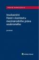 Insolvenční řízení v kontextu mezinárodního práva soukromého (Balíček - Tištěná kniha + E-kniha Smarteca + soubory ke stažení)