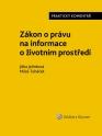 Zákon o právu na informace o životním prostředí. Praktický komentář (Balíček - Tištěná kniha + E-kniha Smarteca + soubory ke stažení)