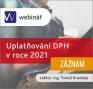 Uplatňování DPH v roce 2021 - ZÁZNAM