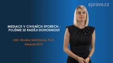Mediace v civilních sporech - pojďme se raději dohodnout