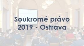 Soukromé právo 2019 - Ostrava
