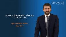 Novela stavebního zákona č. 225/2017 Sb.