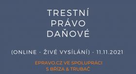 Trestní právo daňové (online - živé vysílání) - 11.11.2021