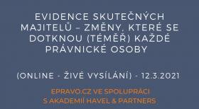 Evidence skutečných majitelů – změny, které se dotknou (téměř) každé právnické osoby (online - živé vysílání) - 12.3.2021