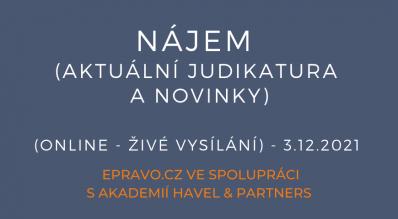 Nájem (aktuální judikatura a novinky) - (online - živé vysílání) - 3.12.2021