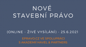 Nové stavební právo (online - živé vysílání) - 25.6.2021
