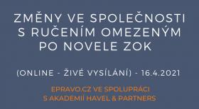 Změny ve společnosti s ručením omezeným po novele ZOK (online - živé vysílání) - 16.4.2021