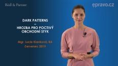 Dark patterns – hrozba pro poctivý obchodní styk