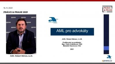 Právo & Praxe 2021 - Povinnosti advokátů dle AML