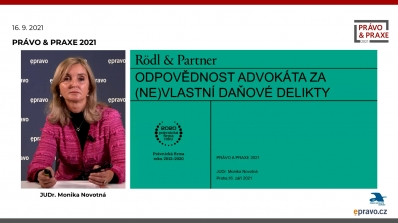 Právo & Praxe 2021 - Odpovědnost advokáta za (ne)vlastní daňové delikty