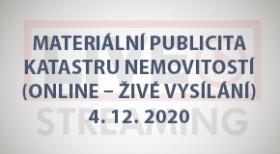 Materiální publicita katastru nemovitostí (online - živé vysílání) - 4.12.2020
