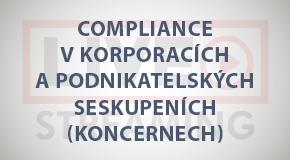 Compliance v korporacích a podnikatelských seskupeních (koncernech) (online - živé vysílání)