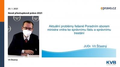Nové přestupkové právo 2021 - Aktuální problémy řešené Poradním sborem ministra vnitra ke správnímu řádu a správnímu trestání